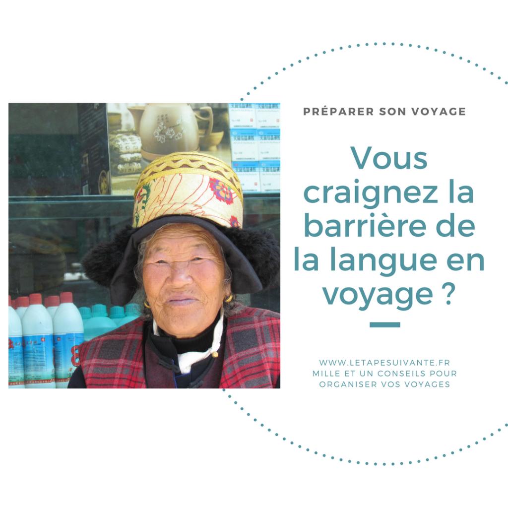 Vous craignez la barrière de la langue en voyage ?