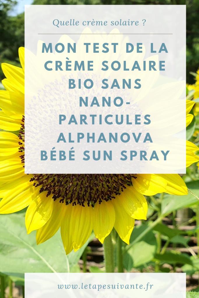 Mon test crème solaire bio Alphanova bébé sun spray