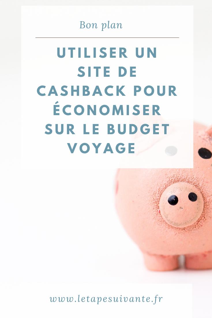 Utiliser un site de cashback pour économiser sur son budget de voyage