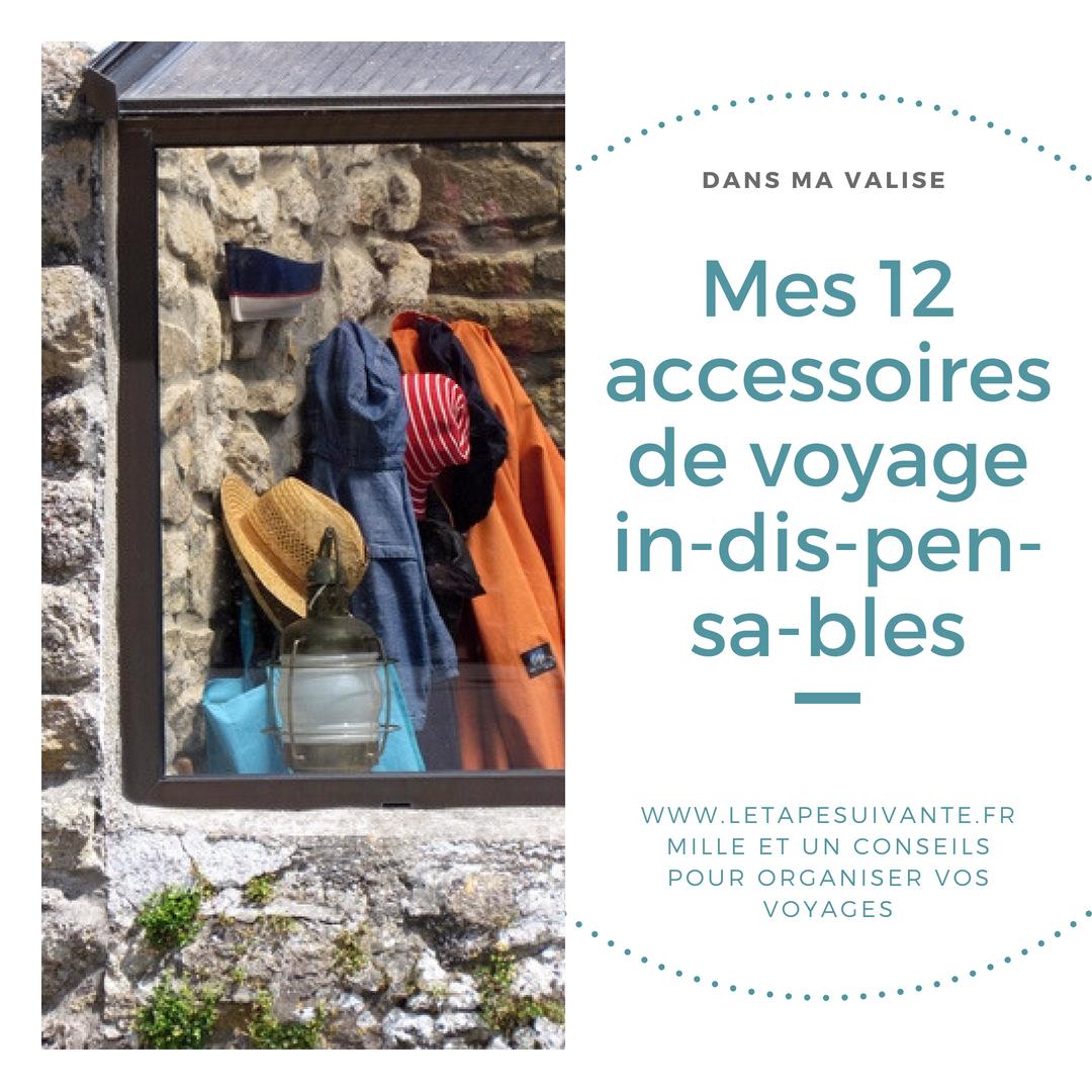 Best-of du blog de voyage L'étape Suivante : mes 12 accessoires de voyage préférés