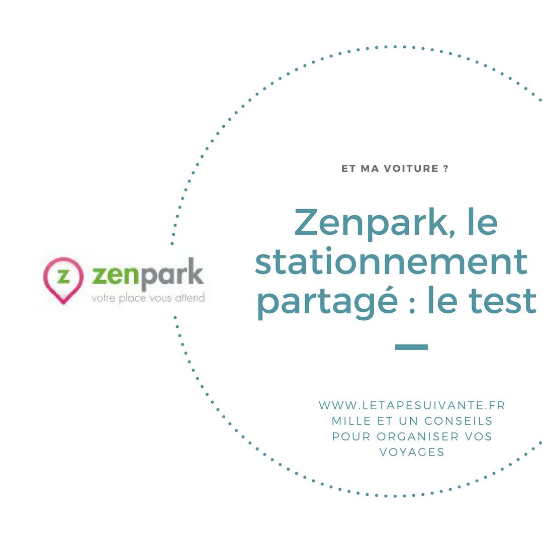 Zenpark, le stationnement partage : le test